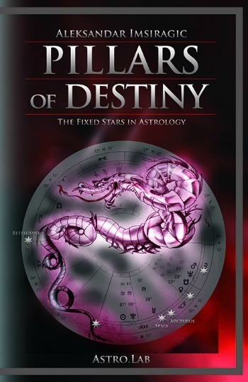 Pillars of Destiny, The Fixed Stars in Astrology