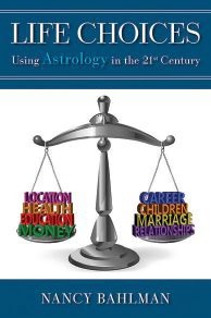 Life Choices: Using Astrology in the 21st Century